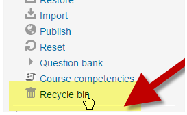 Moodle 3.1 Recycle Bin Feature